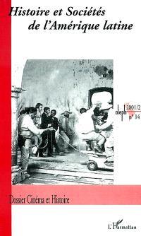 Histoire et sociétés de l'Amérique latine. n° 14, Cinéma et histoire