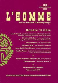Homme (L'). n° 180, Rendre visible