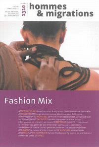 Hommes & migrations. n° 1310, Fashion mix