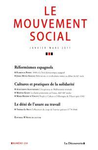 Mouvement social (Le). n° 234, Réformismes espagnols. Cultures et pratiques de la solidarité. Le déni de l'usure au travail