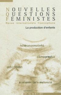 Nouvelles questions féministes. n° 1 (2011), La production d'enfants