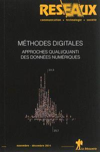Réseaux. n° 188, Méthodes digitales : approches quali-quanti des données numériques