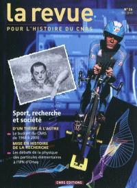 Revue pour l'histoire du CNRS (La). n° 26, Sport, recherche et société