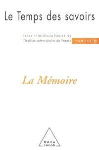 Temps des savoirs (Le). n° 6, La mémoire