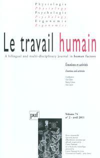 Travail humain (Le). n° 2 (2011), Emotions et activités