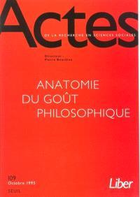 Actes de la recherche en sciences sociales. n° 109, Anatomie du goût philosophique