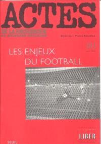 Actes de la recherche en sciences sociales. n° 103, Les enjeux du football