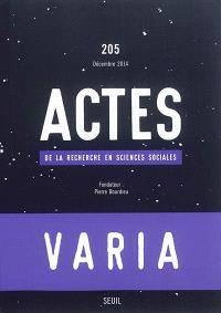 Actes de la recherche en sciences sociales. n° 205, Varia