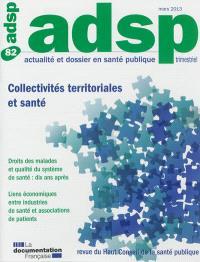 ADSP, actualité et dossier en santé publique. n° 82, Collectivités territoriales et santé