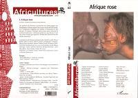 Africultures. n° 63, Afrique rose