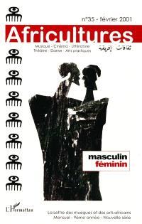 Africultures. n° 35, Masculin, féminin