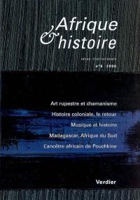 Afrique & histoire. n° 6, Chamanisme et art rupestre