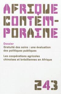 Afrique contemporaine. n° 243, Gratuité des soins : une évaluation des politiques publiques