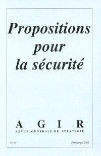 Agir. n° 10, Propositions pour la sécurité