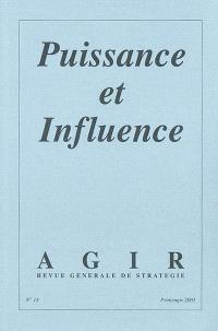Agir. n° 14, Puissance et influence