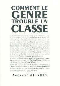 Agone. n° 43, Comment le genre trouble la classe