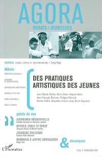 Agora débats jeunesse. n° 29, Des pratiques artistiques des jeunes