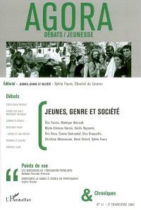 Agora débats jeunesse. n° 41, Jeunes, genre et société