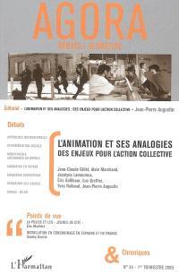 Agora débats jeunesse. n° 39, L'animation et ses analogies : des enjeux pour l'action collective