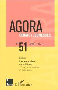 Agora débats jeunesse. n° 51, Les jeunes face au politique : 1re partie : opinions et pratiques