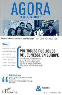 Agora débats jeunesse. n° 42, Politiques publiques de jeunesse en Europe
