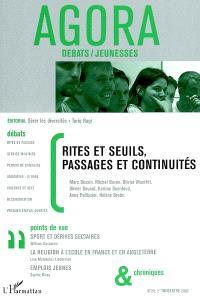 Agora débats jeunesse. n° 28, Rites et seuils, passages et continuités