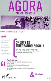 Agora débats jeunesse. n° 33, Sports et intégration sociale