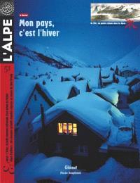 Alpe (L'). n° 51, Mon pays, c'est l'hiver