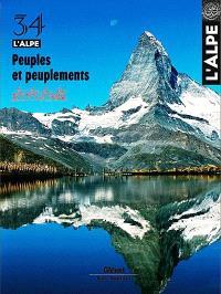 Alpe (L'). n° 34, Peuples et peuplements