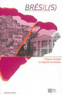 Brésil(s) : sciences humaines et sociales. n° 8, Classes sociales et rapports de classes