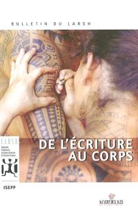 Bulletin du LARSH. n° 1, De l'écriture au corps