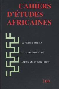 Cahiers d'études africaines. n° 160