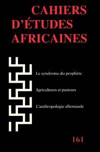 Cahiers d'études africaines. n° 161