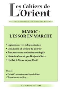 Cahiers de l'Orient (Les). n° 124, Maroc : l'essor en marche
