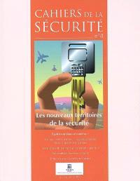 Cahiers de la sécurité (Les). n° 8, Les nouveaux territoires de la sécurité