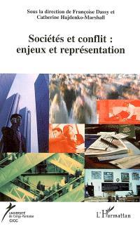 Cahiers du CICC. n° 17, Le conflit : enjeux et représentation, 1. Civilisation
