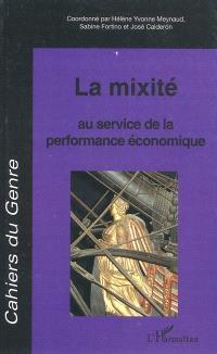Cahiers du genre. n° 47, La mixité au service de la performance économique