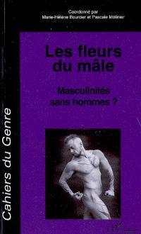 Cahiers du genre. n° 45, Les fleurs du mâle : masculinités sans hommes ?