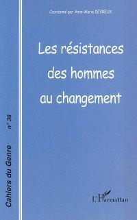 Cahiers du genre. n° 36, Les résistances des hommes au changement