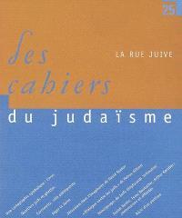 Cahiers du judaïsme (Les). n° 25, La rue juive