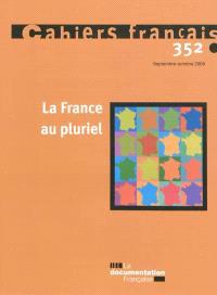 Cahiers français. n° 352, La France au pluriel