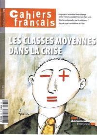 Cahiers français. n° 378, Les classes moyennes dans la crise