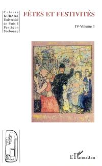 Cahiers Kubaba. n° 4-1, Fêtes et festivités