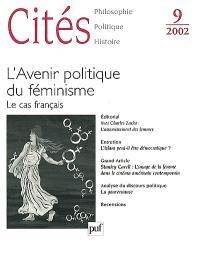 Cités. n° 9, L'avenir politique du féminisme : le cas français