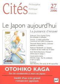 Cités. n° 27, Le Japon aujourd'hui : la puissance d'innover