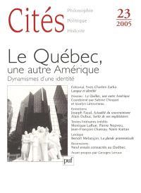 Cités. n° 23, Le Québec, une autre Amérique