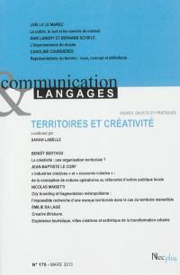 Communication & langages. n° 175, Territoires et créativité