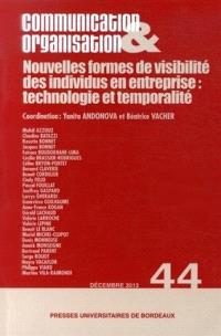 Communication & organisation. n° 44, Nouvelles formes de visibilité des individus en entreprise : technologie et temporalité