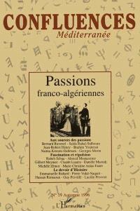 Confluences Méditerranée. n° 19, Passions franco-algériennes