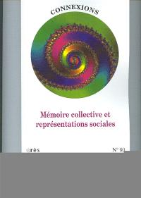 Connexions. n° 80, Mémoire collective et représentations sociales